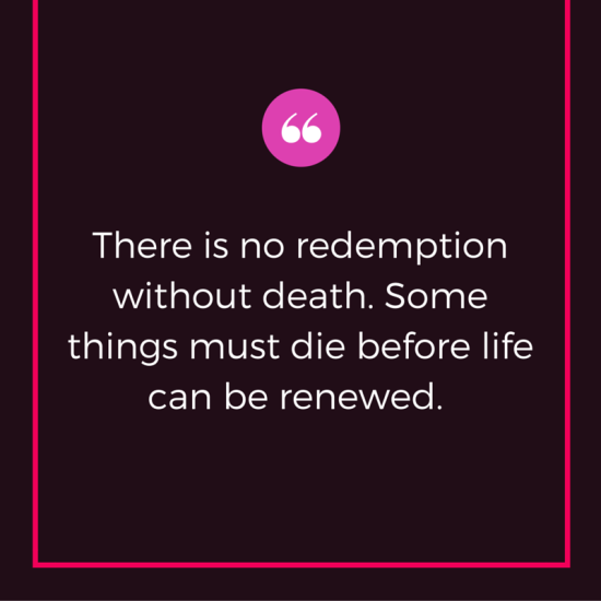 There is no redemption without death. Some (3)
